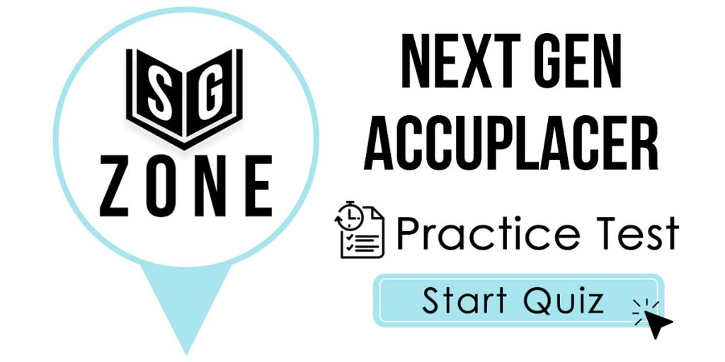 Next Generation ACCUPLACER Practice Test