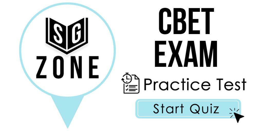 CBET Exam Practice Test