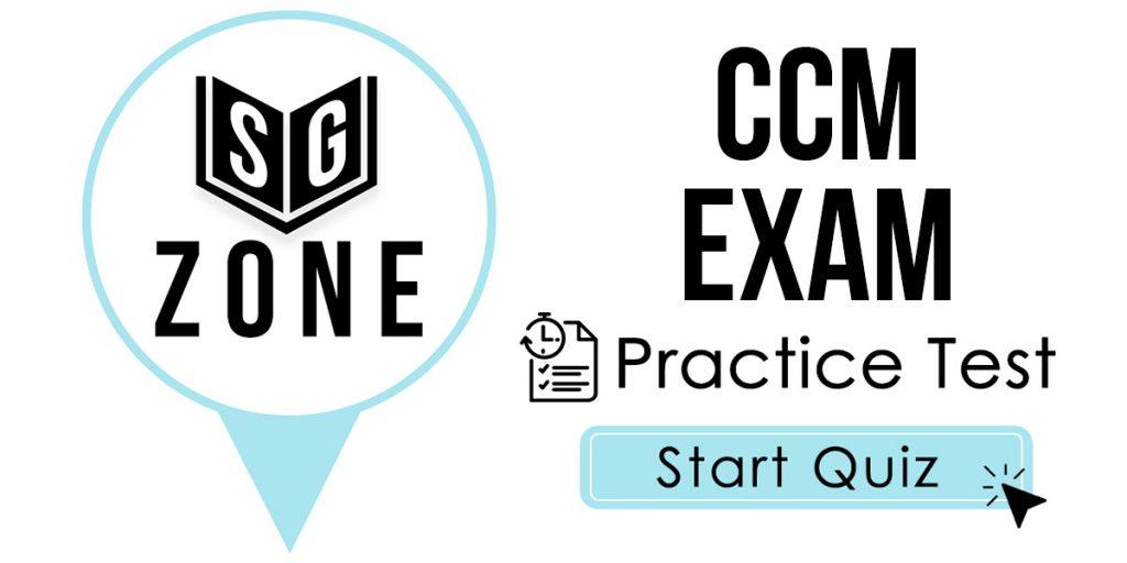 CCM Exam Practice Test