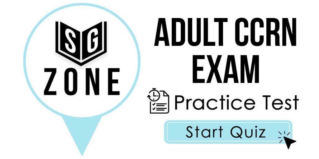 Adult CCRN Exam Practice Test