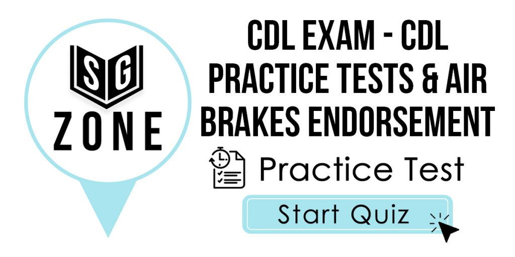 CDL Exam - CDL Practice Tests & Air Brakes Endorsement Practice Test