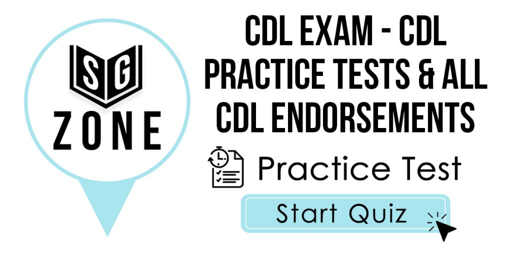 CDL Exam - CDL Practice Tests & All CDL Endorsements Practice Test