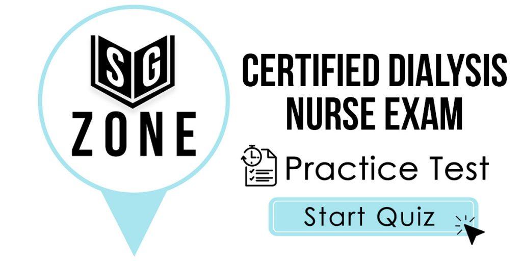 Certified Dialysis Nurse Exam Practice Test