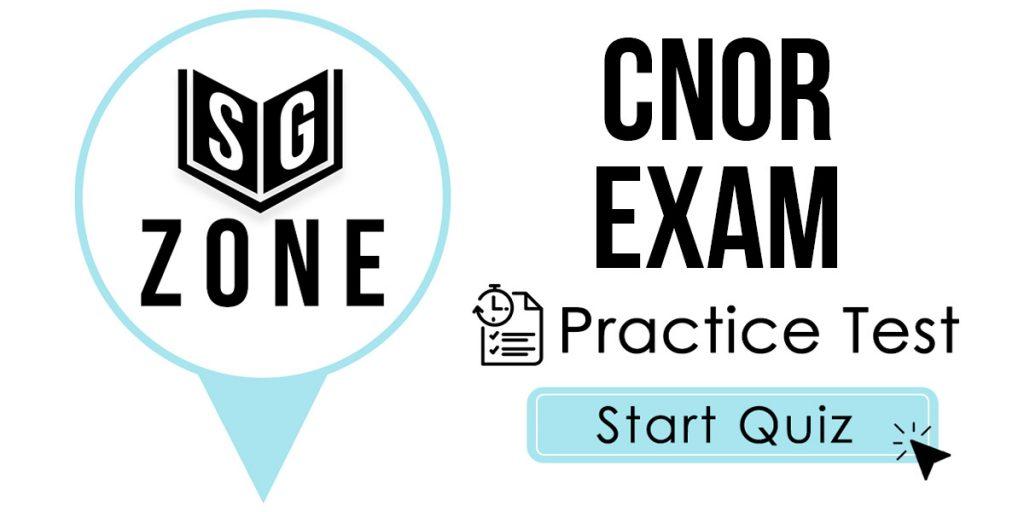 CNOR Exam Practice Test