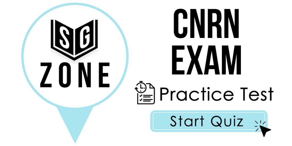 CNRN Exam Practice Test