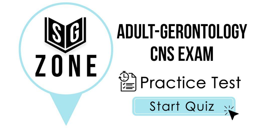 Adult-Gerontology CNS Exam Practice Test