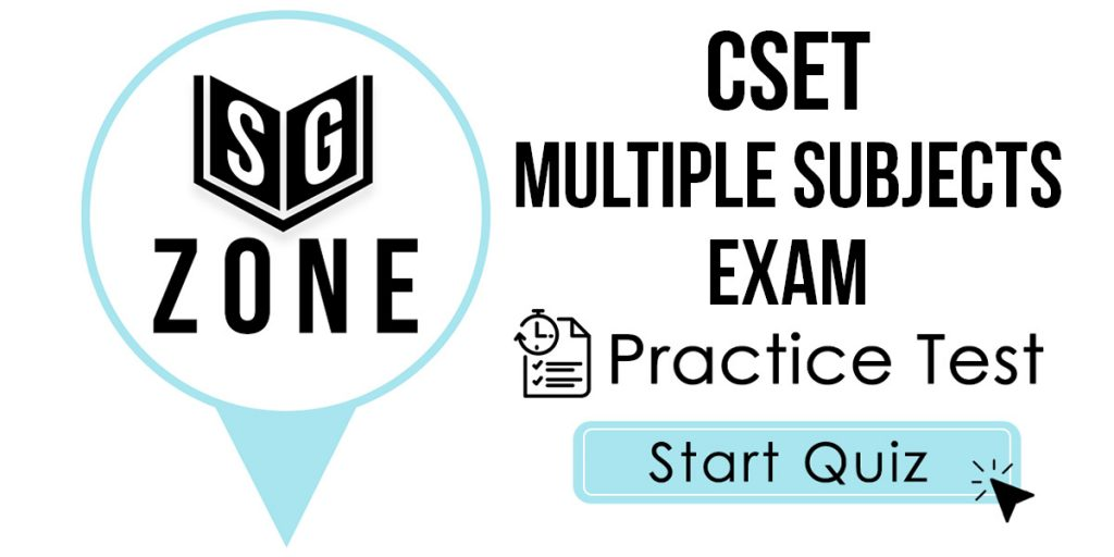 CSET Multiple Subjects Exam Practice Test