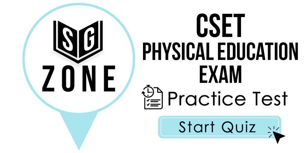 CSET Physical Education Exam Practice Test