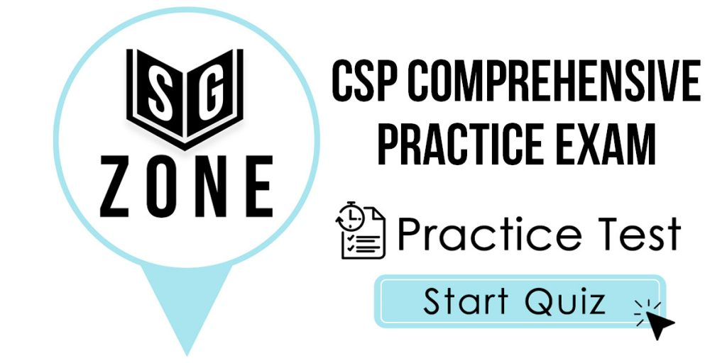 CSP Comprehensive Practice Exam Practice Test