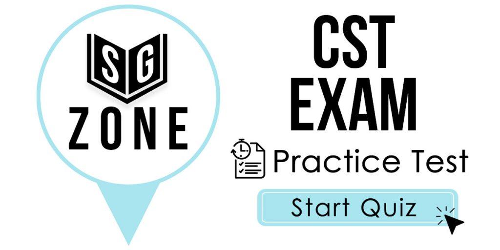 CST Exam Practice Test