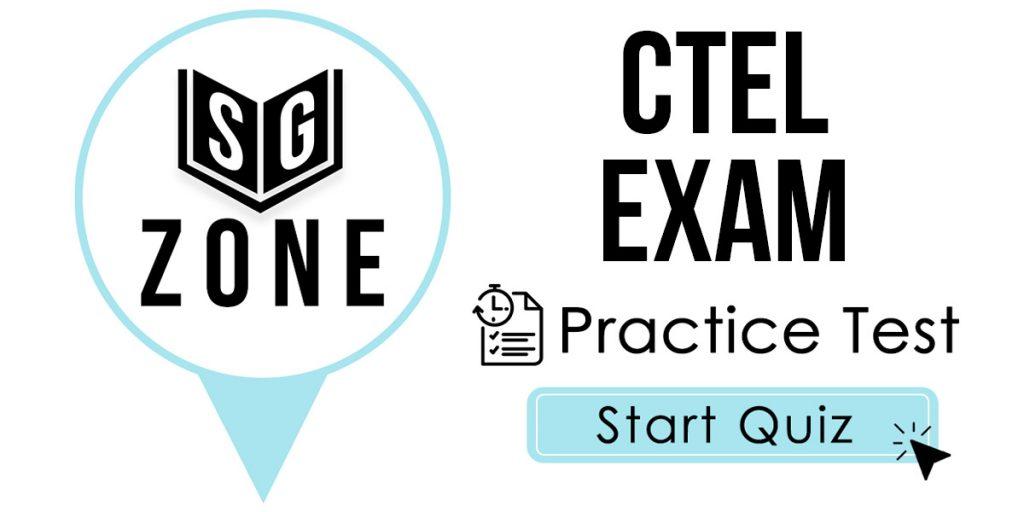 CTEL Exam Practice Test