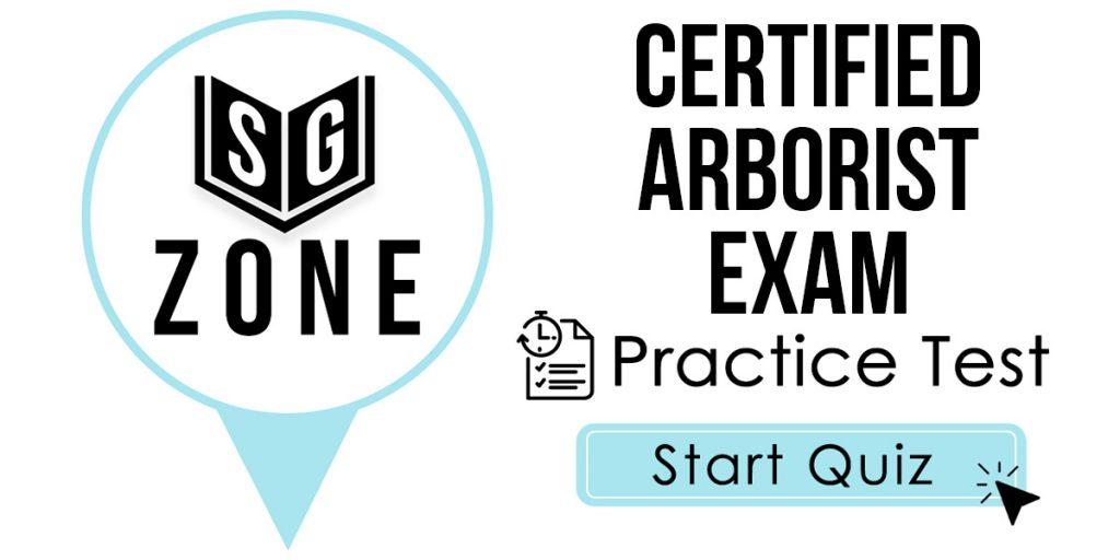 Certified Arborist Exam Practice Test