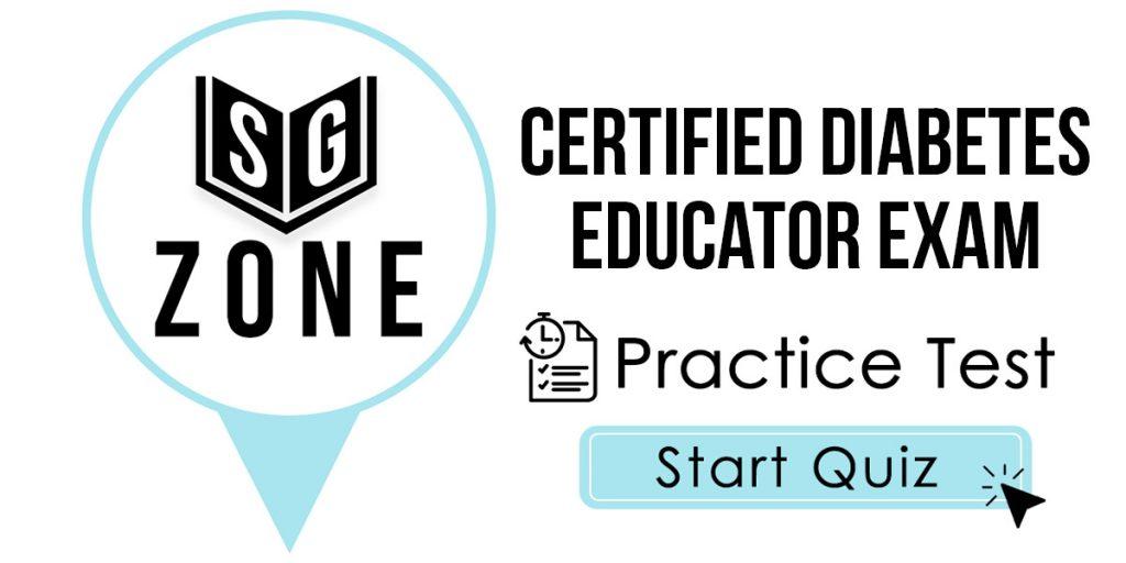 Certified Diabetes Educator Exam Practice Test