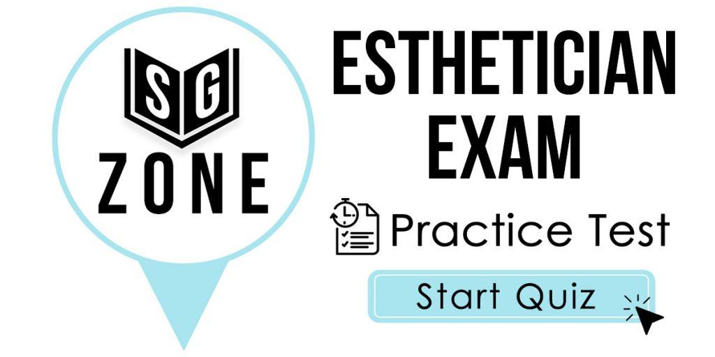Esthetician Study Guide - Free Esthetician Practice Test