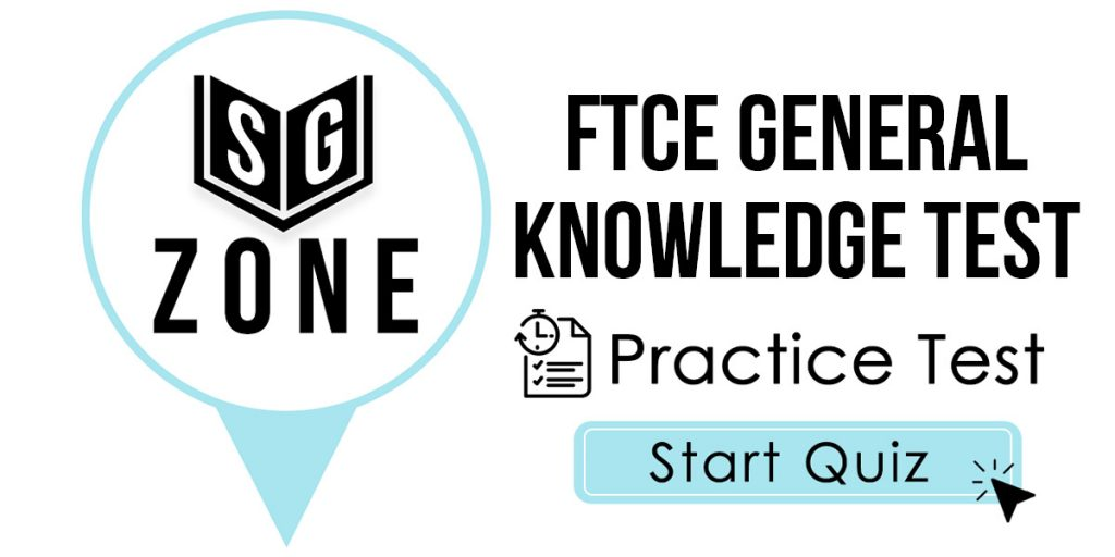 FTCE General Knowledge Test Practice Test