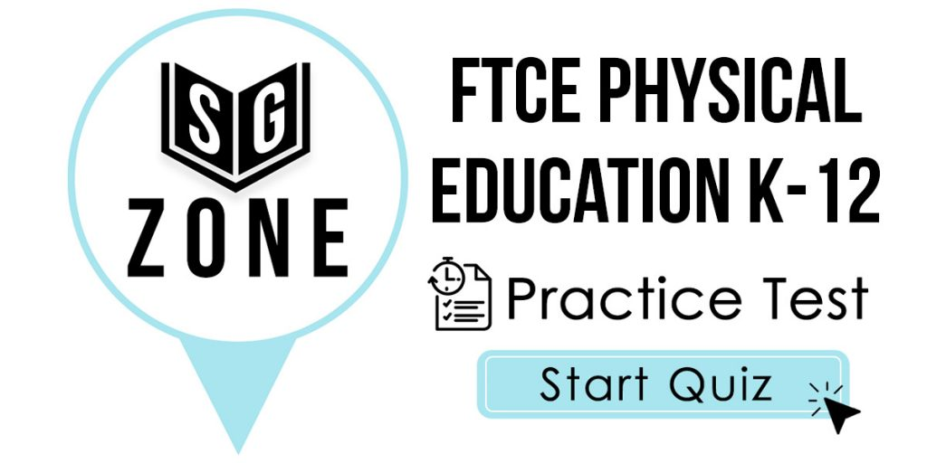 FTCE Physical Education K-12 Practice Test