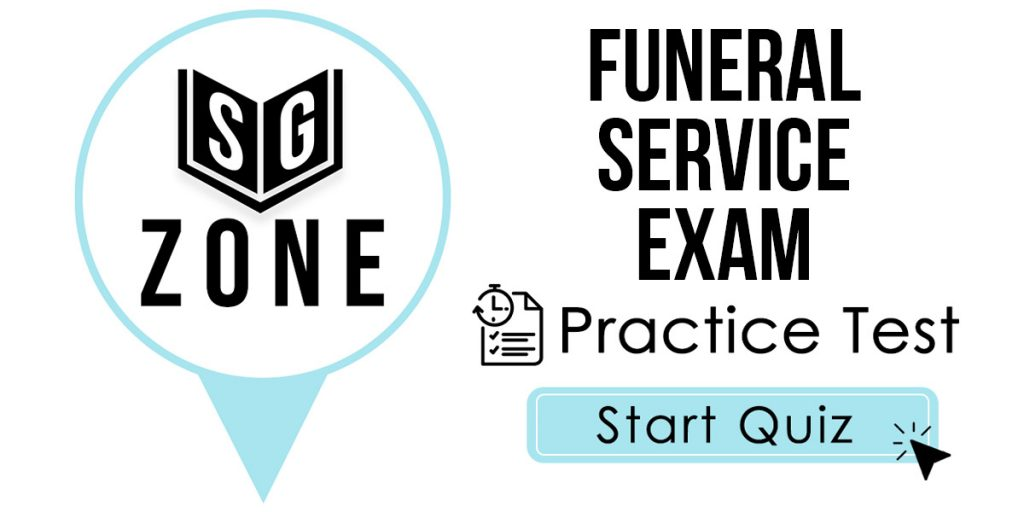 Funeral Service Exam Practice Test