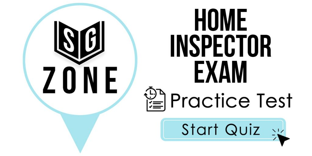 Home Inspector Exam Practice Test