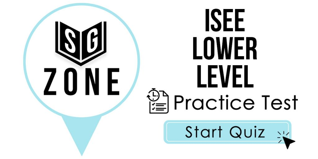 ISEE Lower Level Practice Test