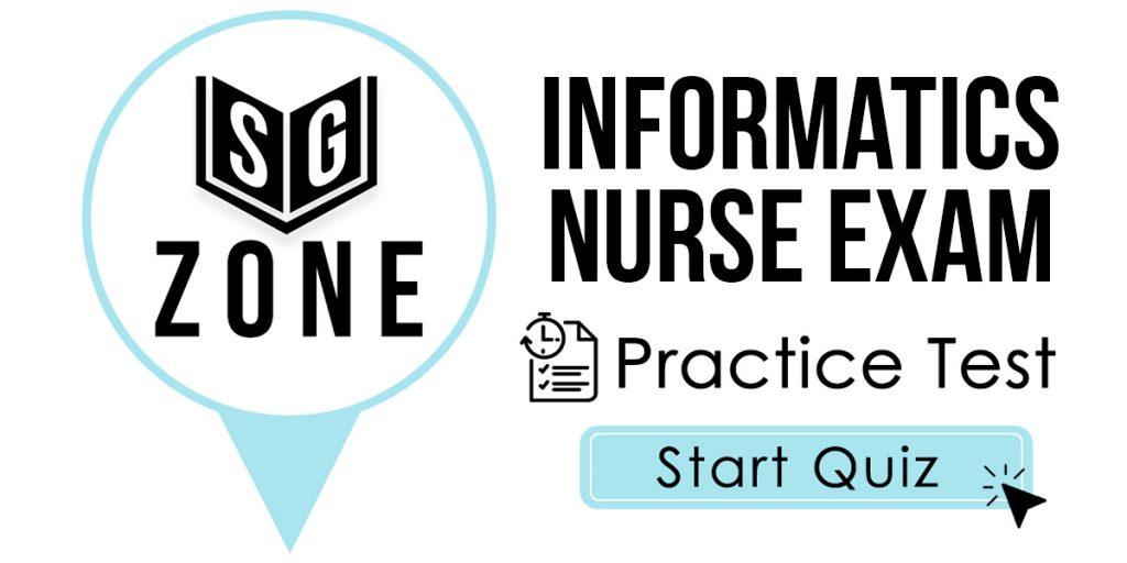 Informatics Nurse Exam Practice Test