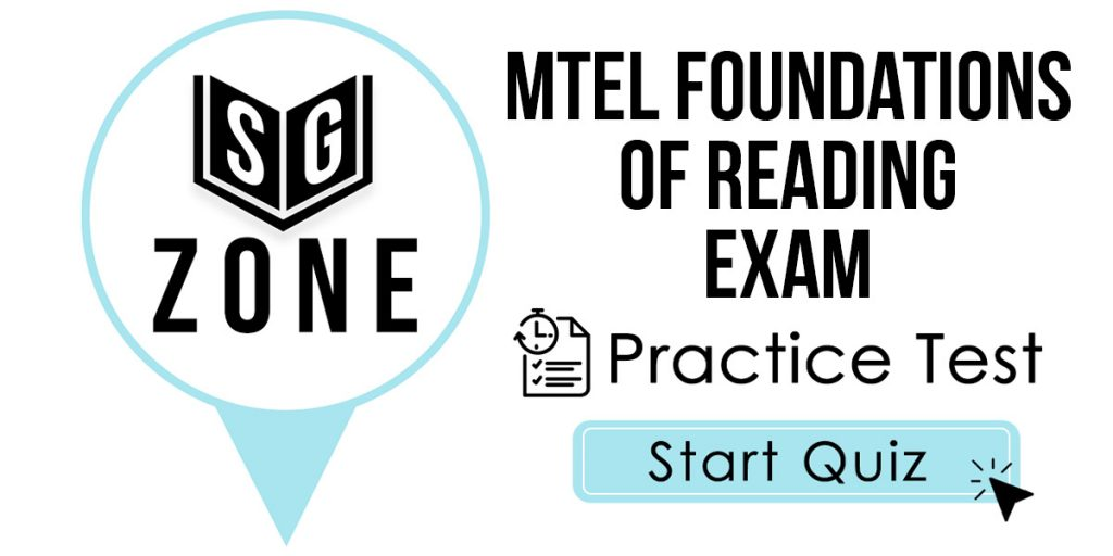 MTEL Foundations of Reading (90) Exam Practice Test