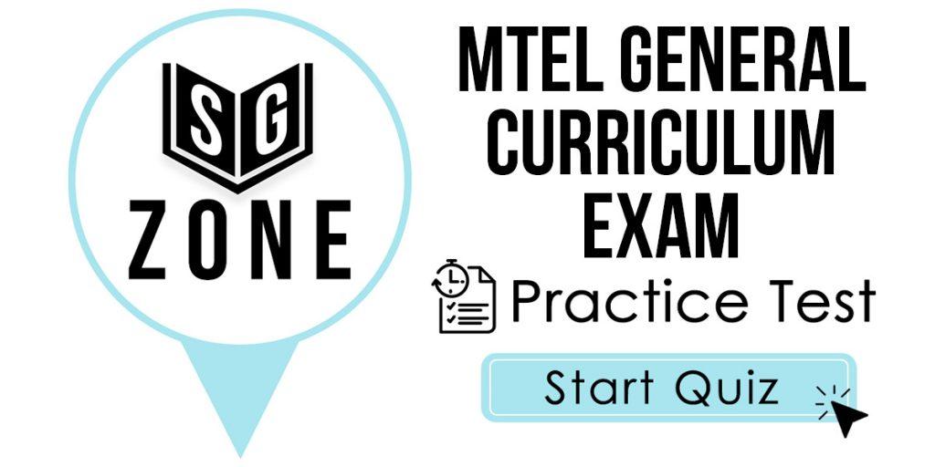 MTEL General Curriculum (03) Exam Practice Test