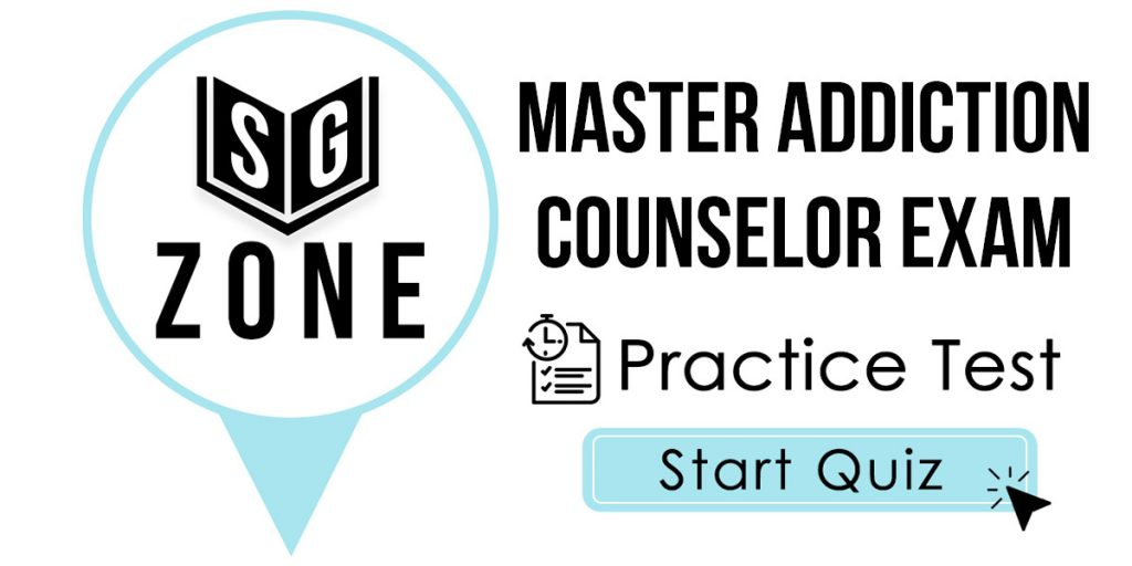 Master Addiction Counselor Exam Practice Test