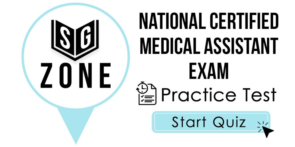 National Certified Medical Assistant Exam Practice Test