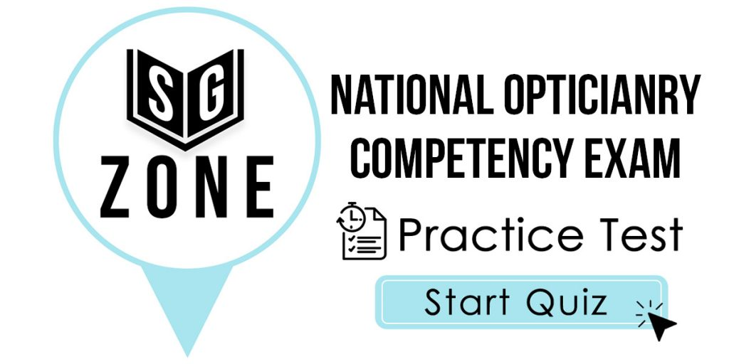 National Opticianry Competency Exam Practice Test