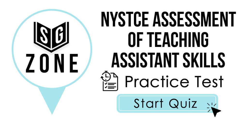 NYSTCE Assessment of Teaching Assistant Skills (ATAS) (095) Practice Test