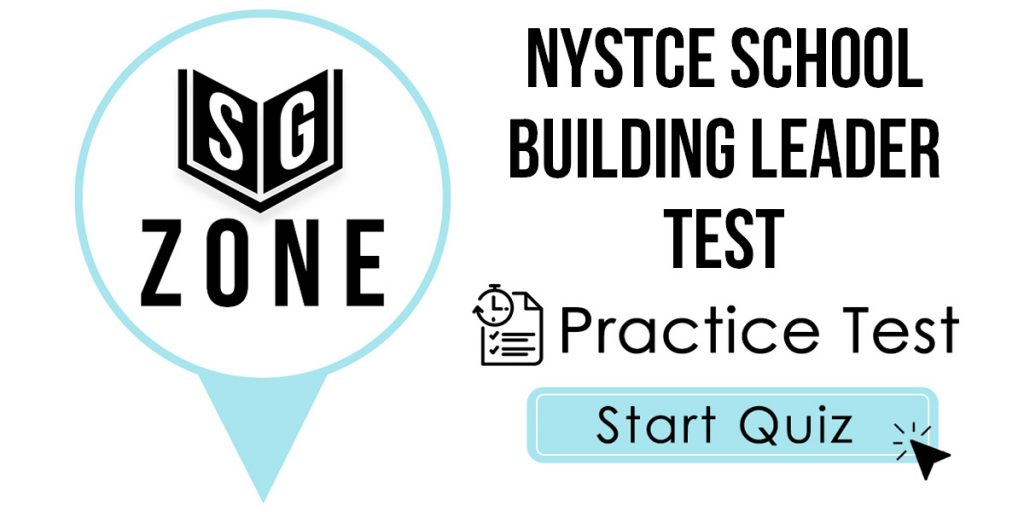 NYSTCE School Building Leader (107/108) Test Practice Test