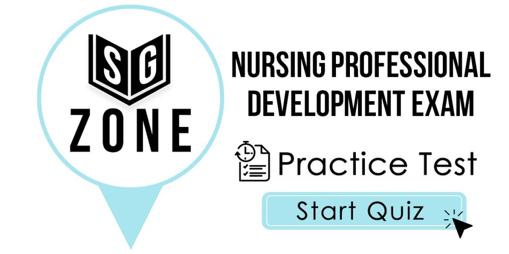 Nursing Professional Development Exam Practice Test