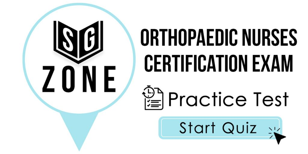 Orthopaedic Nurses Certification Exam Practice Test