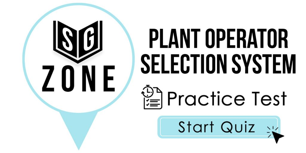 Plant Operator Selection System Practice Test