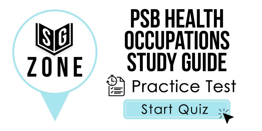 PSB Health Occupations Study Guide Practice Test