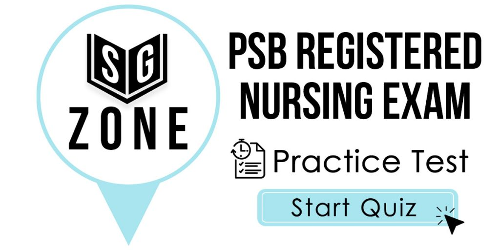 PSB Registered Nursing Exam Practice Test