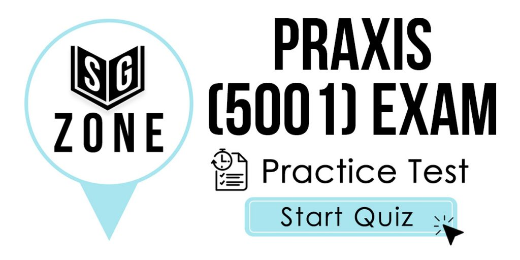 Praxis II Elementary Education: Multiple Subjects (5001) Exam Practice Test
