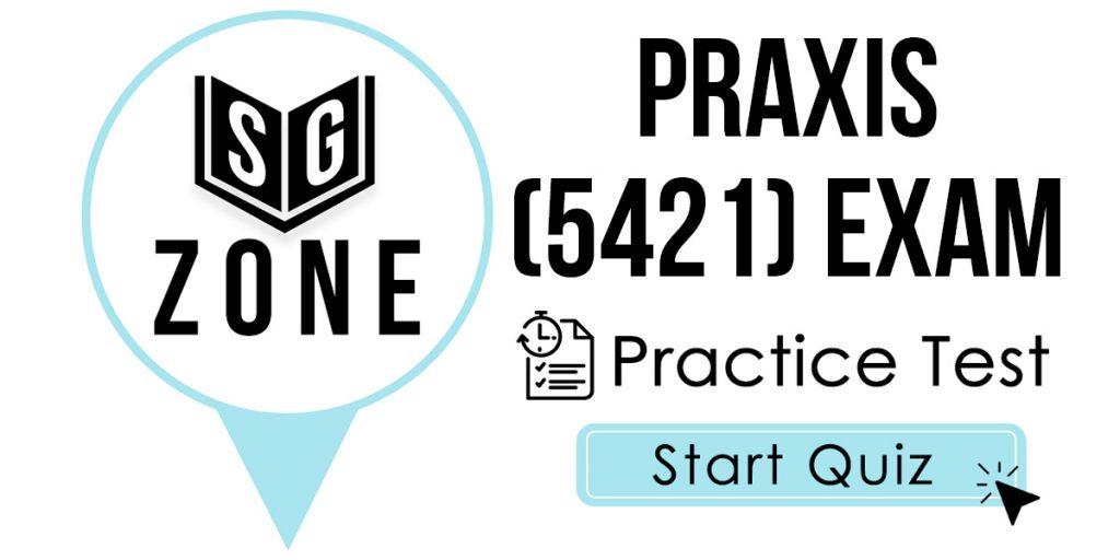 Praxis II Professional School Counselor (5421) Exam Practice Test