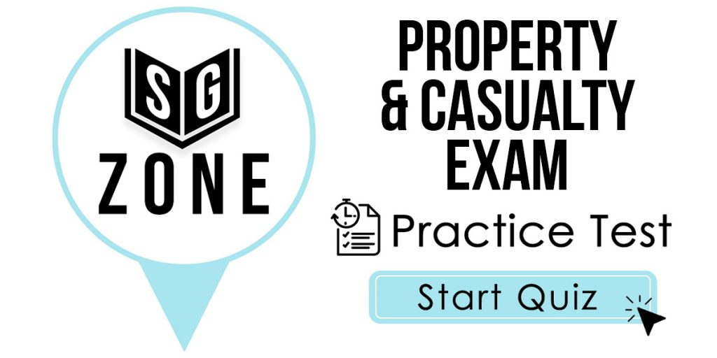 Property & Casualty Exam Practice Test