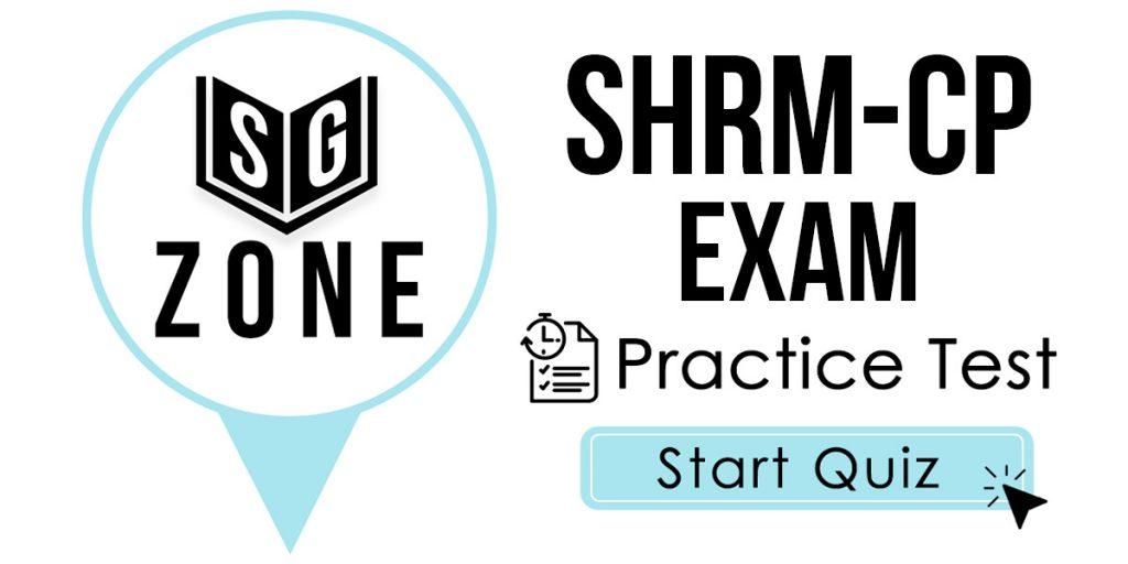 SHRM-CP Exam Practice Test