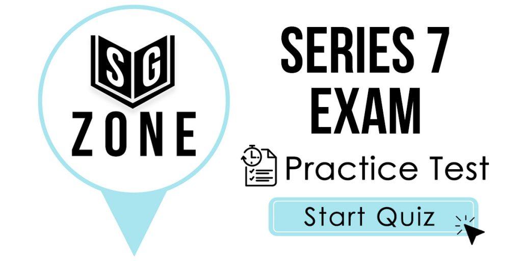 Series 7 Exam Practice Test