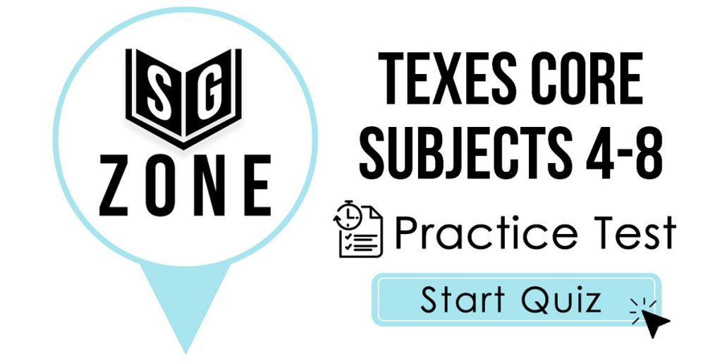 TExES Core Subjects 4-8 (211) Practice Test