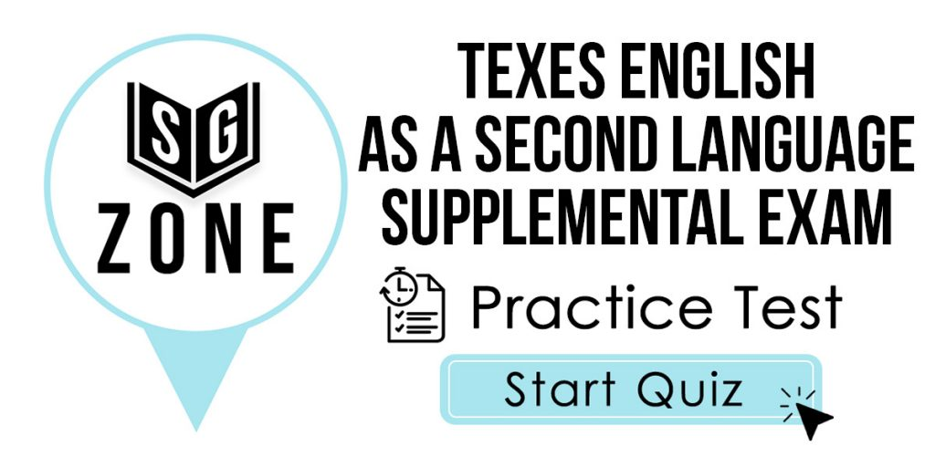TExES English as a Second Language Supplemental (ESL) (154) Practice Test