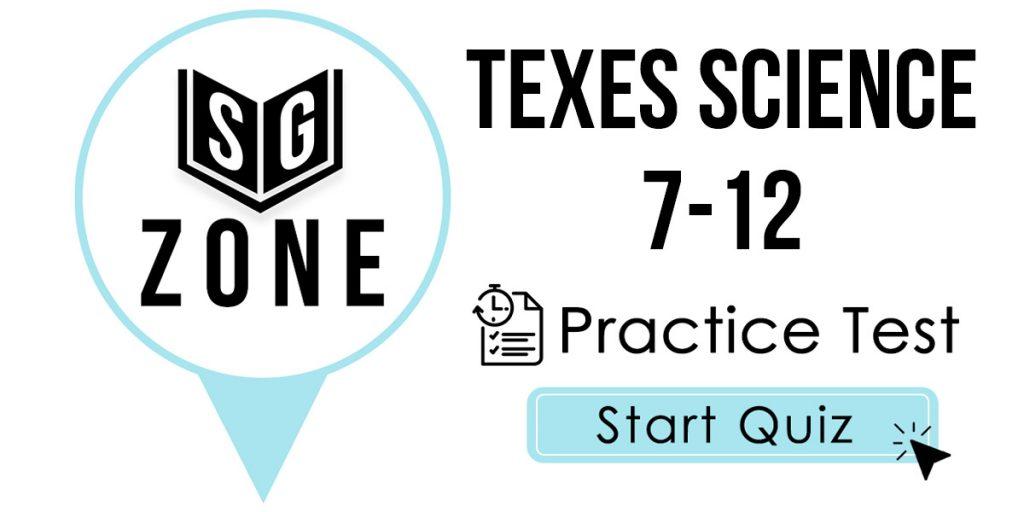 TExES Science 7-12 (236) Practice Test