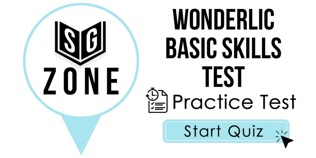 Wonderlic Basic Skills Test Practice Test