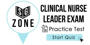 Clinical Nurse Leader Exam