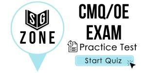 CMQ/OE Exam
