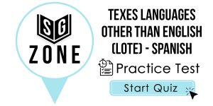 TExES Languages Other Than English (LOTE) - Spanish Test