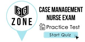 Case Management Nurse Exam