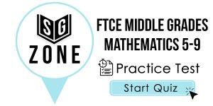 FTCE Middle Grades Mathematics 5-9 Test